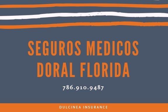 seguros medicos Doral Florida